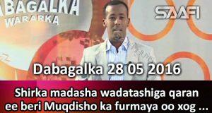 Dabagalka Wararka 28 05 2016 Shirka madasha wadatashiga qaran ee beri furmaya oo xog laga