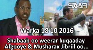warka-18-10-2016-shabaab-oo-afgooye-weerar-ku-qaaday-musharax-jibriil-oo