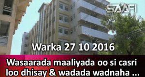 warka-27-10-2016-wasaarada-maaliyada-oo-si-casri-loo-dhisay-wadada-wadnaha